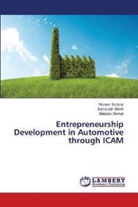Entrepreneurship Development in Automotive Through Icam