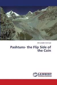 Pashtuns- The Flip Side of the Coin