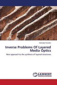 Inverse Problems of Layered Media Optics
