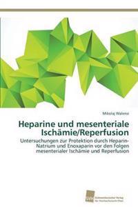 Heparine Und Mesenteriale Ischamie/Reperfusion