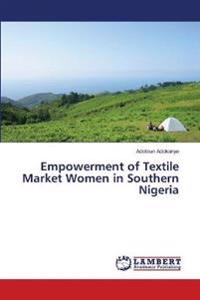Empowerment of Textile Market Women in Southern Nigeria