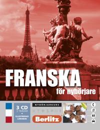 Franska för nybörjare, språkkurs: Språkkurs med 3 CD