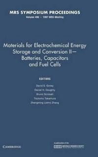 Materials for Electrochemical Energy Storage and Conversion Ii--Batteries, Capacitors and Fuel Cells