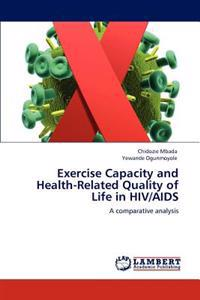 Exercise Capacity and Health-Related Quality of Life in HIV/AIDS
