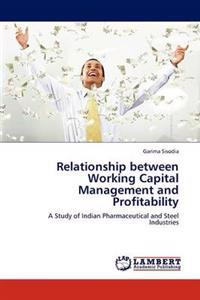 Relationship Between Working Capital Management and Profitability