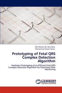 Prototyping of Fetal Qrs Complex Detection Algorithm