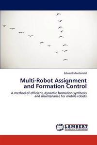 Multi-Robot Assignment and Formation Control