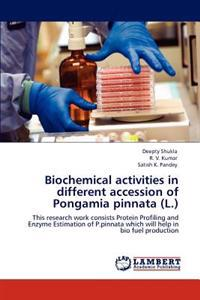 Biochemical Activities in Different Accession of Pongamia Pinnata (L.)