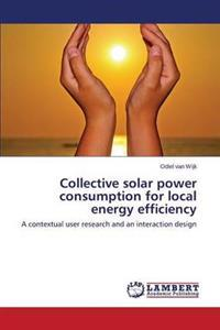 Collective Solar Power Consumption for Local Energy Efficiency
