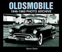 Oldsmobile: 1946-1960 Photo Archive