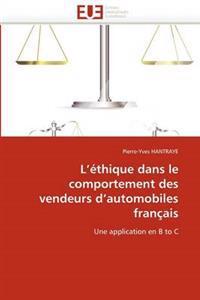 L''Ethique Dans Le Comportement Des Vendeurs D''Automobiles Francais