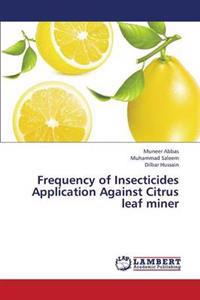 Frequency of Insecticides Application Against Citrus Leaf Miner
