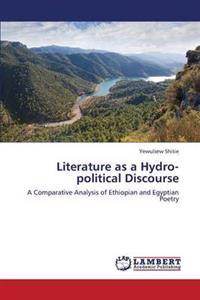 Literature as a Hydro-Political Discourse