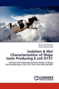 Isolation & Mol Characterization of Shiga Toxin Producing E.Coli O157