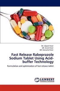 Fast Release Rabeprazole Sodium Tablet Using Acid-Buffer Technology