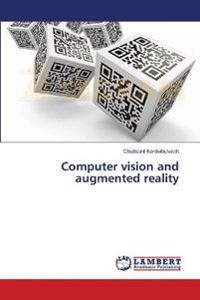 Computer Vision and Augmented Reality