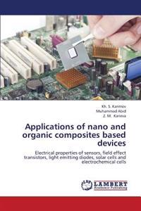 Applications of Nano and Organic Composites Based Devices