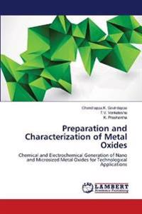 Preparation and Characterization of Metal Oxides