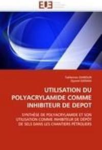 Utilisation Du Polyacrylamide Comme Inhibiteur de Depot