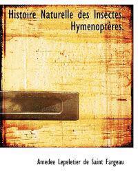 Histoire Naturelle Des Insectes. Hym Nopt Res.