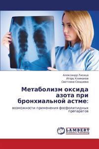 Metabolizm Oksida Azota Pri Bronkhial'noy Astme