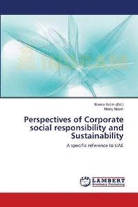 Perspectives of Corporate Social Responsibility and Sustainability