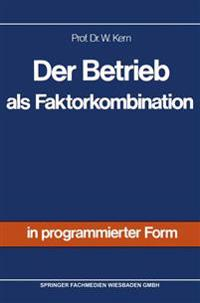 Der Betrieb Als Faktorkombination