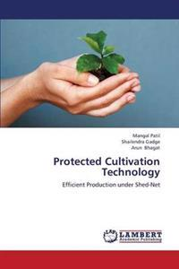 Protected Cultivation Technology