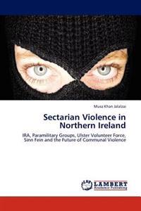 Sectarian Violence in Northern Ireland