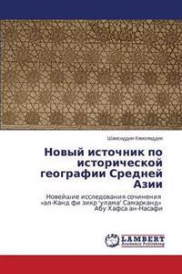 Novyy Istochnik Po Istoricheskoy Geografii Sredney Azii