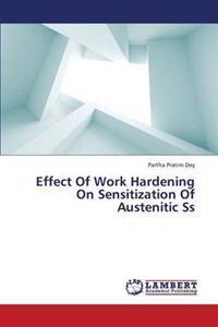 Effect of Work Hardening on Sensitization of Austenitic SS