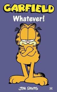 Garfield - Whatever!
