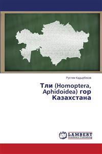 Tli (Homoptera, Aphidoidea) Gor Kazakhstana
