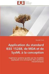 Application Du Standard IEEE 15288, de Mda Et de Sysml a la Conception