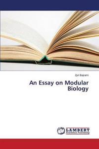 An Essay on Modular Biology