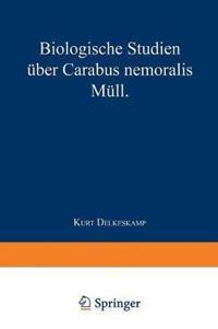 Biologische Studien Uber Carabus Nemoralis Mull