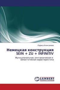 Nemetskaya Konstruktsiya Sein + Zu + Infinitiv