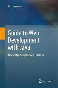 Guide to Web Development with Java