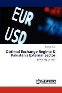 Optimal Exchange Regime & Pakistan's External Sector