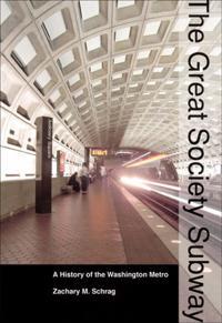 The Great Society Subway