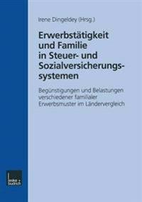 Erwerbstätigkeit und Familie in Steuer- und Sozialversicherungssystemen