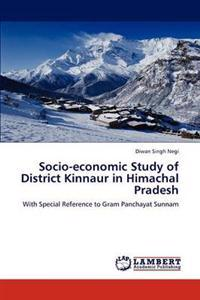 Socio-Economic Study of District Kinnaur in Himachal Pradesh