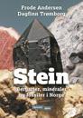 Stein; bergarter, mineraler, fossiler