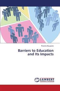 Barriers to Education and Its Impacts