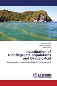 Investigation of Dinoflagellate Populations and Okadaic Acid