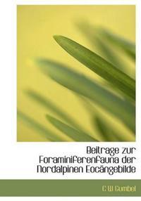 Beitrage Zur Foraminiferenfauna Der Nordalpinen Eoc Ngebilde