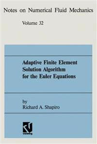 Adaptive Finite Element Solution Algorithm for the Euler Equations