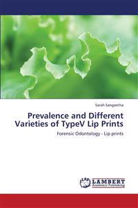Prevalence and Different Varieties of Typev Lip Prints