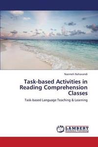 Task-Based Activities in Reading Comprehension Classes