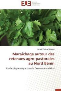 Mara�chage Autour Des Retenues Agro-Pastorales Au Nord B�nin
